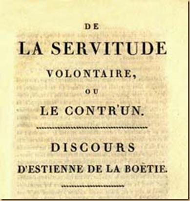 Etienne De la Boetie - servitù volontaria