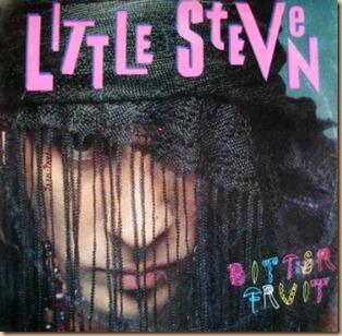Little Steven - Bitter Fruit