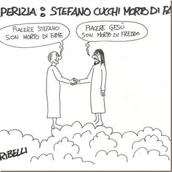 Stefano Cucchi morto di fame e Gesu morto di freddo
