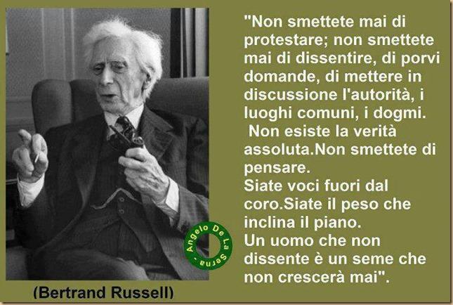 Bertrand Russel - non smettere mai di pensare dissentire fuori dal coro