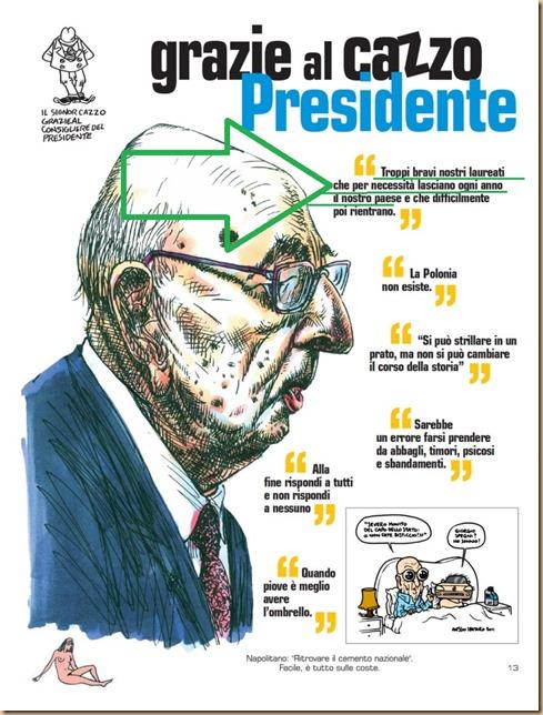 Napolitano Grazie al cazzo presidente - laureati lasciano Italia