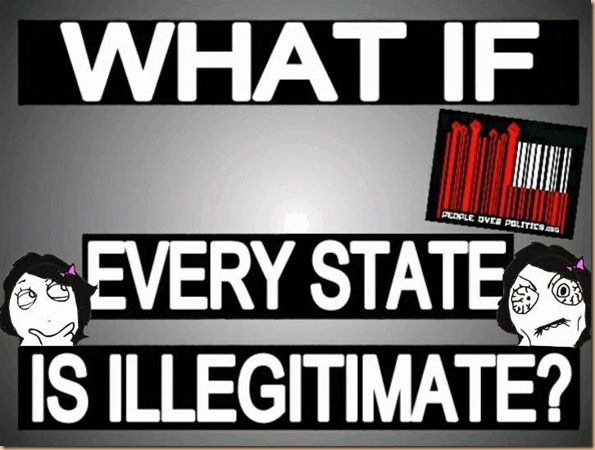 what if every state is illegittimate